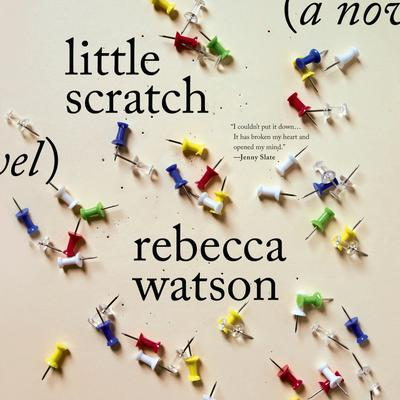 Little Scratch: A Novel Audiobook, by Rebecca Watson