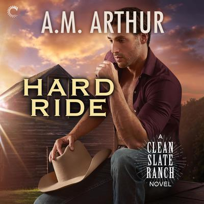 Hard Ride Audiobook, by A. M. Arthur