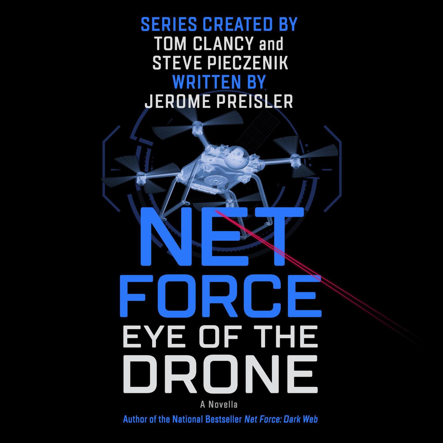 Printable Net Force: Eye of the Drone: A Novella Audiobook Cover Art