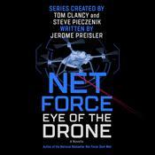 Net Force: Eye of the Drone: A Novella Audiobook, by Jerome Preisler, Tom Clancy, Steve Pieczenik