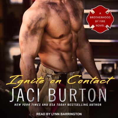 Ignite on Contact Audiobook, by Jaci Burton