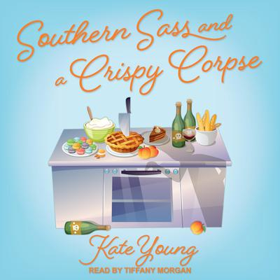 Southern Sass and a Crispy Corpse Audiobook, by