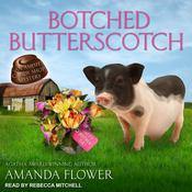 Botched Butterscotch Audiobook, by Amanda Flower