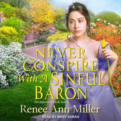 Never Conspire with a Sinful Baron Audiobook, by Renee Ann Miller