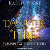 Daughter of Fire: Conspiracy of the Dark