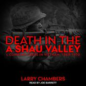 Death in the A Shau Valley: L Company LRRPs in Vietnam, 1969-1970 Audiobook, by Larry Chambers