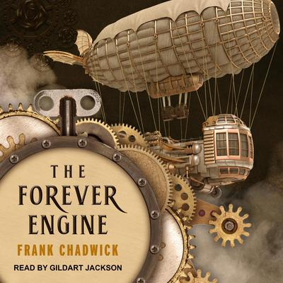 The Forever Engine Audiobook, by Frank Chadwick