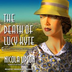 Death of Lucy Kyte Audiobook, by Nicola Upson