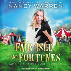 Fair Isle and Fortunes Audiobook, by Nancy Warren