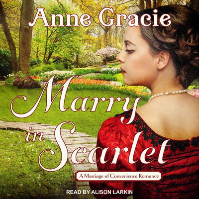 Marry in Scarlet Audiobook, by Anne Gracie