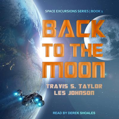 Back to the Moon Audiobook, by Les Johnson
