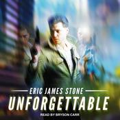 Unforgettable Audiobook, by Eric James Stone