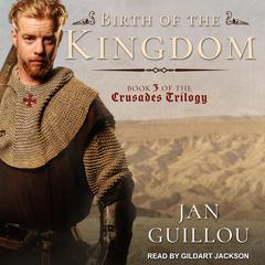Birth of the Kingdom Audiobook, by Jan Guillou