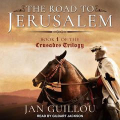 The Road to Jerusalem Audiobook, by Jan Guillou