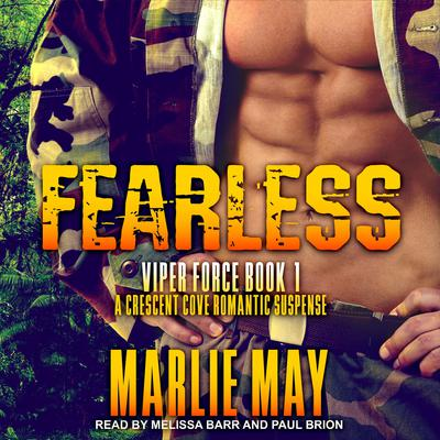 FEARLESS: A Crescent Cove Romantic Suspense Audiobook, by Marlie May