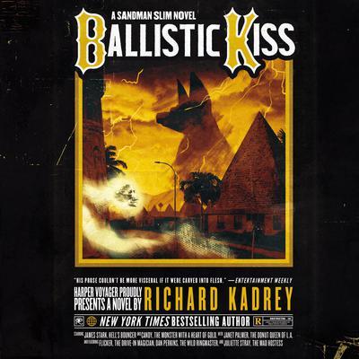 Ballistic Kiss: A Sandman Slim Novel Audiobook, by