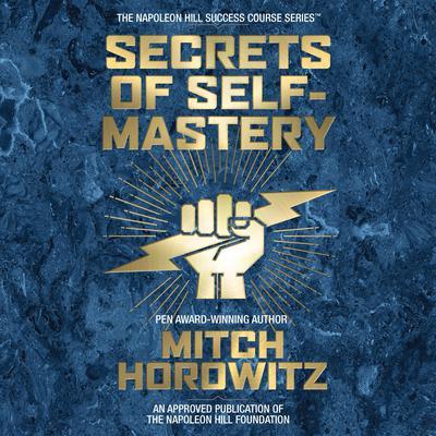 Secrets of Self-Mastery Audiobook, by Mitch Horowitz