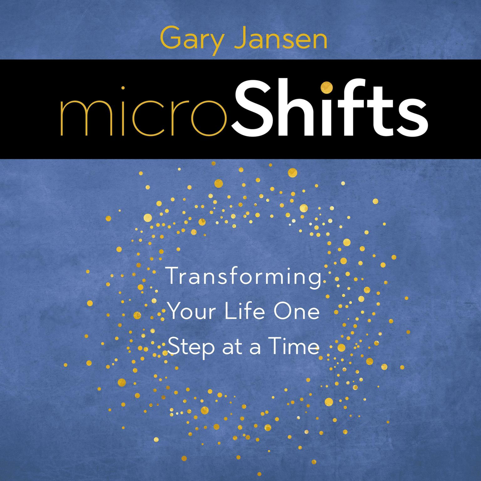 Printable MicroShifts: Transforming Your Life One Step at a Time Audiobook Cover Art