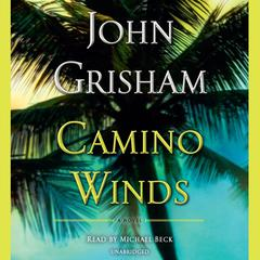 Camino Winds Audiobook, by John Grisham