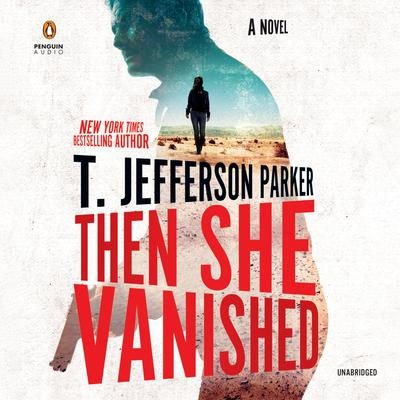 Then She Vanished Audiobook, by