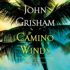 Camino Winds Audiobook, by John Grisham