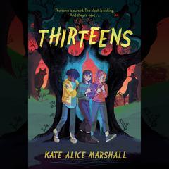 Thirteens Audiobook, by Kate Alice Marshall
