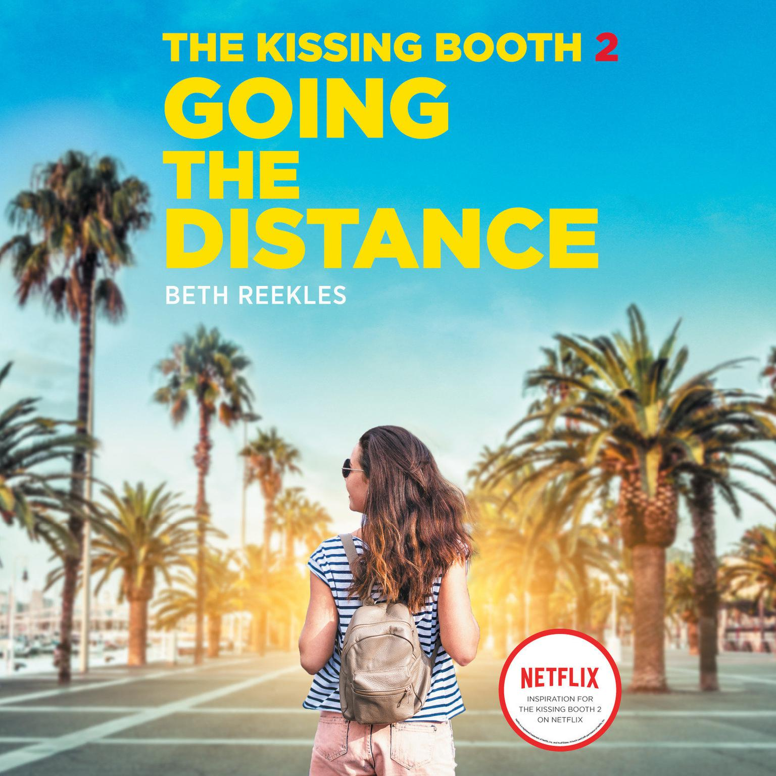 beth reekles the kissing booth 2 going the distance