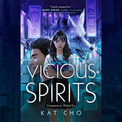 Vicious Spirits Audiobook, by Kat Cho
