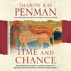 Time and Chance Audiobook, by Sharon Kay Penman