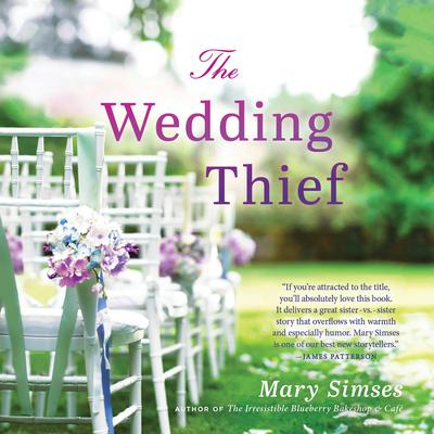 The Wedding Thief Audiobook, by Mary Simses