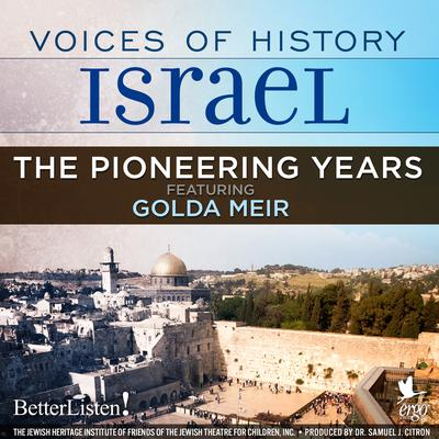 Voices of History Israel: The Pioneering Years Audiobook, by Amram Hazanoff