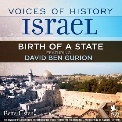 Voices of History Israel: Birth of a State Audiobook, by David Ben Gurion