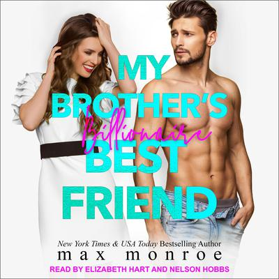 My Brother's Billionaire Best Friend Audiobook, by