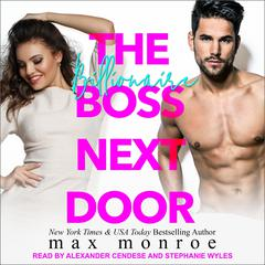 The Billionaire Boss Next Door Audiobook, by Max Monroe