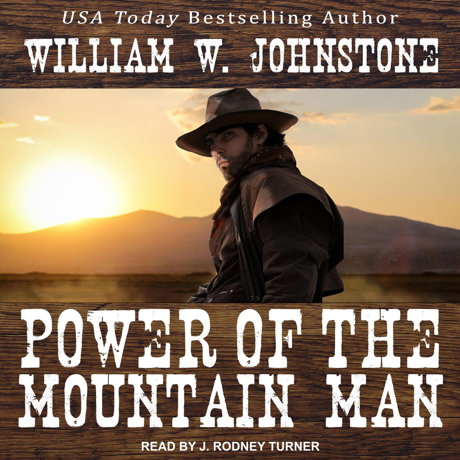 Power of the Mountain Man Audiobook, by William W. Johnstone