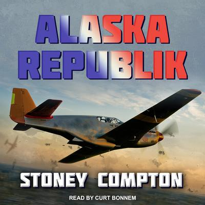 Alaska Republik Audiobook, by Stoney Compton