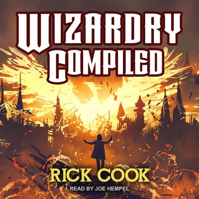 Wizardry Compiled Audiobook, by
