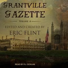 Grantville Gazette, Volume III Audiobook, by Eric Flint