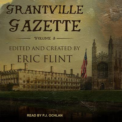 Grantville Gazette, Volume III Audiobook, by Eric Flint