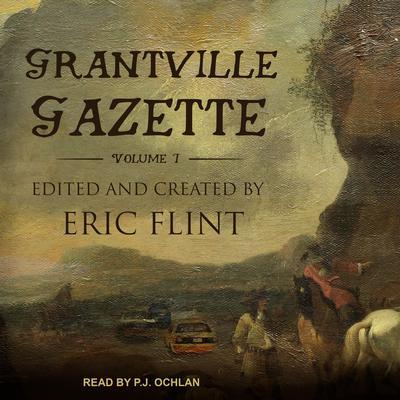 Grantville Gazette, Volume I Audiobook, by Author Info Added Soon