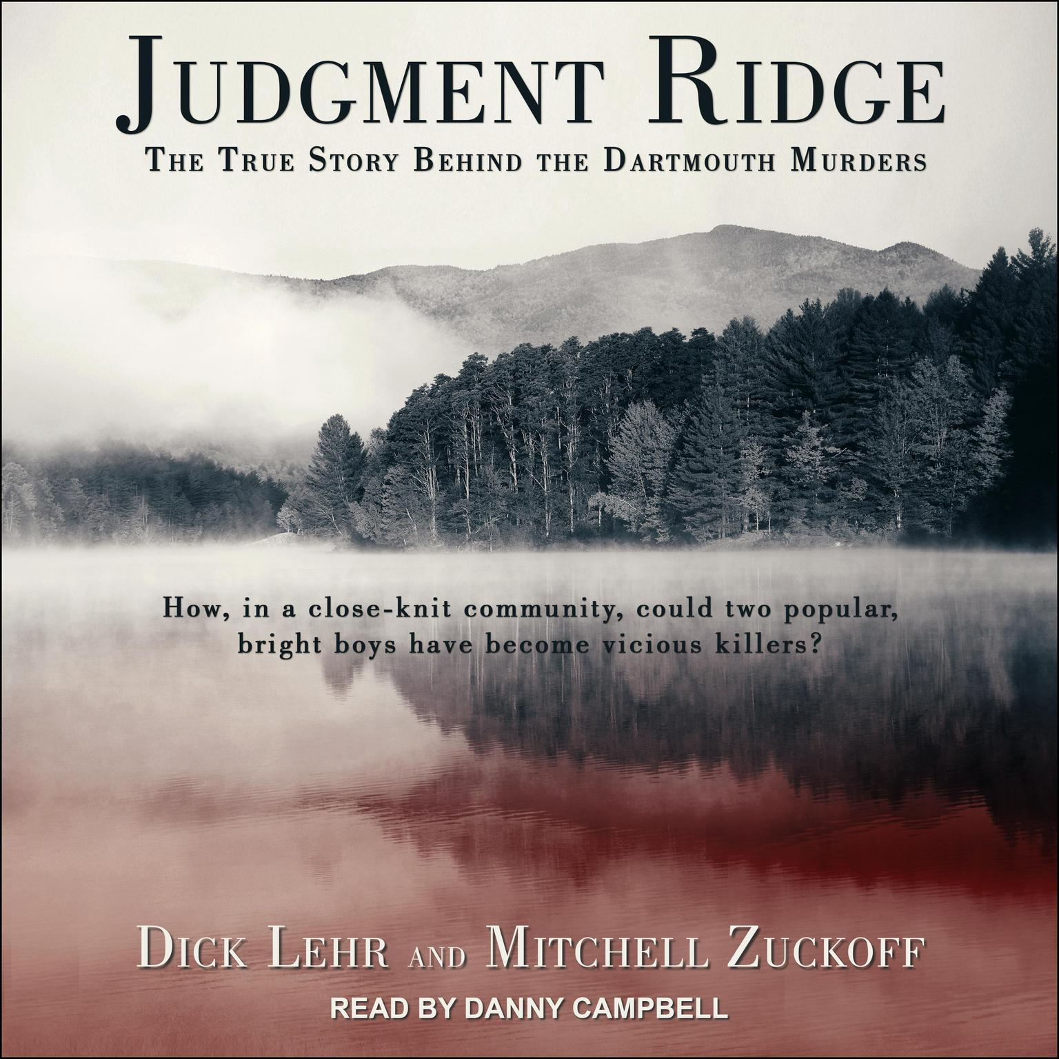 Printable Judgment Ridge: The True Story Behind the Dartmouth Murders Audiobook Cover Art