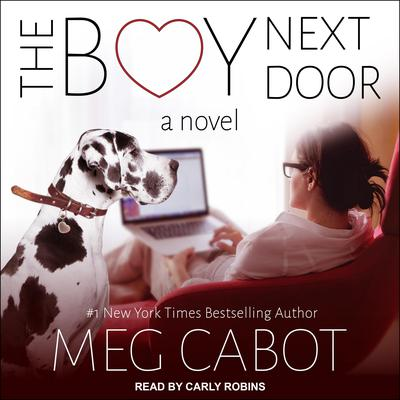 The Boy Next Door: A Novel Audiobook, by Meg Cabot