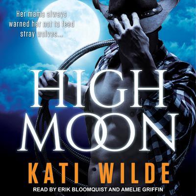 High Moon Audiobook, by Kati Wilde