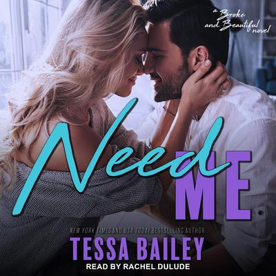 Need Me Audiobook, by