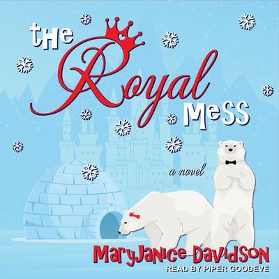 The Royal Mess Audiobook, by MaryJanice Davidson