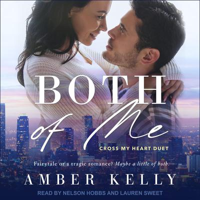 Both of Me Audiobook, by Amber Kelly
