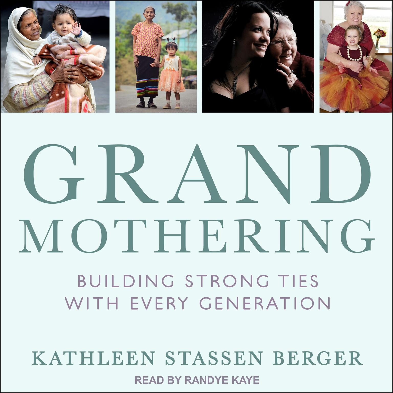 Printable Grandmothering: Building Strong Ties with Every Generation Audiobook Cover Art