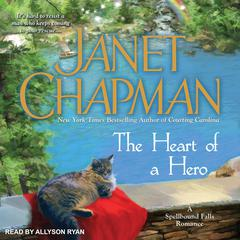 The Heart of a Hero Audiobook, by Janet Chapman