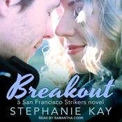 Breakout Audiobook, by Stephanie Kay