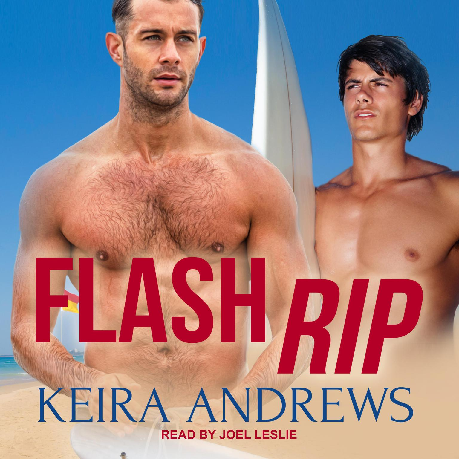 Flash Rip Audiobook, by Keira Andrews